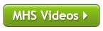 Watch MHS Videos