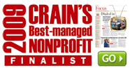 Crain's 2009 Best-Managed NonProfit Finalist
